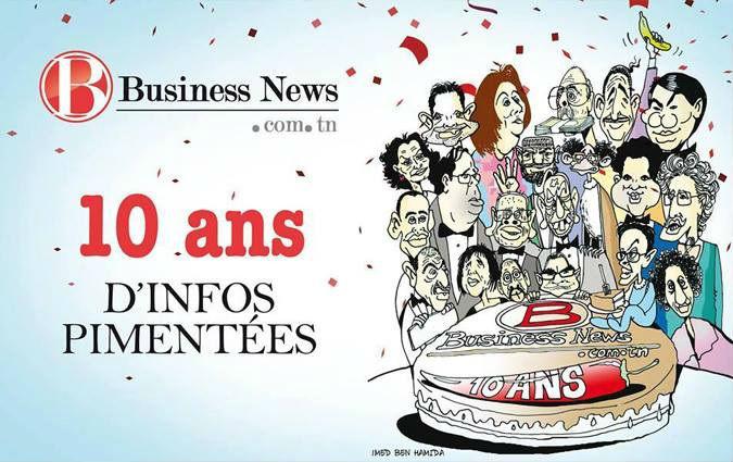 Business News Fête Son Anniversaire L Histoire De Nos Dix Ans