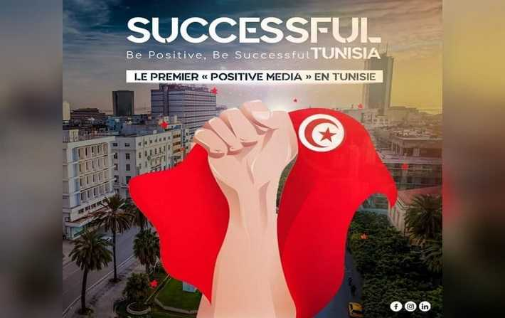 « Successful Tunisia » le premier média positif tunisien